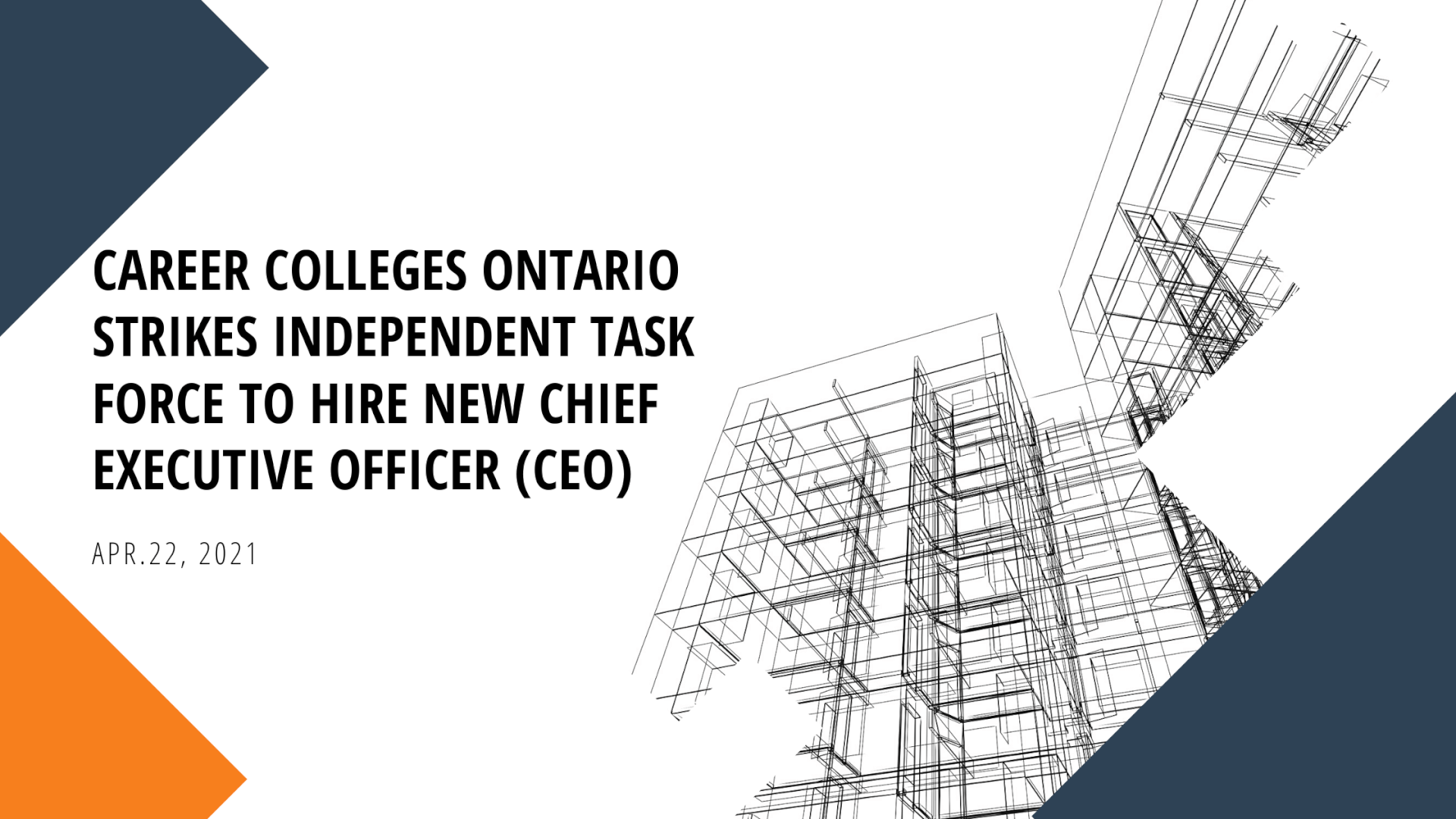 Career Colleges Ontario strikes independent task force to hire new chief executive officer (CEO)